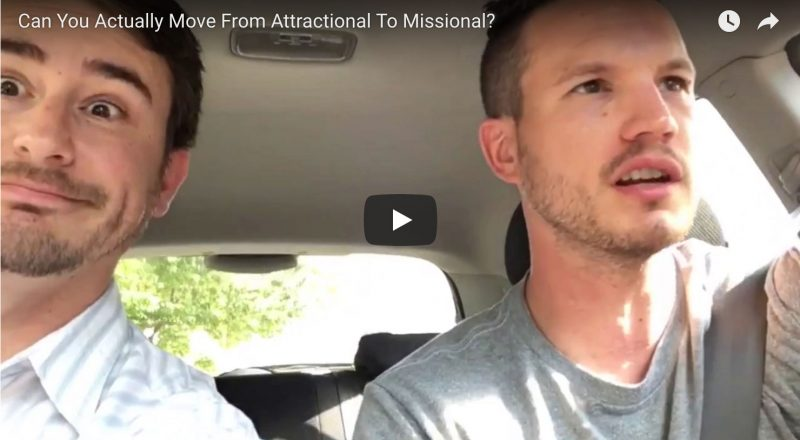 Can You Actually Move From Attractional to Missional?